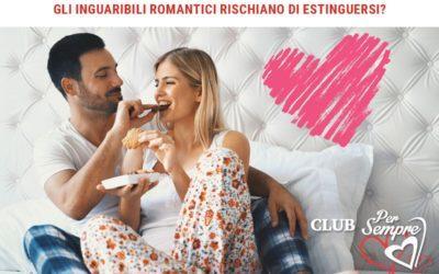 Gli inguaribili romantici rischiano di estinguersi?